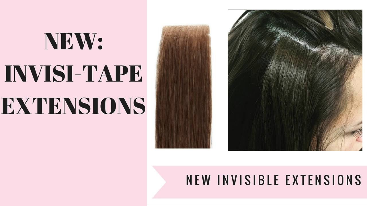 Brand New Invisi Tape Hair Extensions Youtube