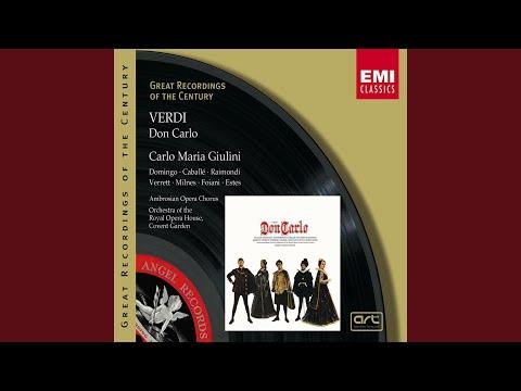 Don Carlo (2000 Digital Remaster) : Perduto Ben, Mio Sol Tesor
