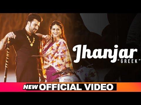 Jhanjar (Official Video) | Greek feat Akansha Sareen | Latest Punjabi Songs  2019 | Speed Records