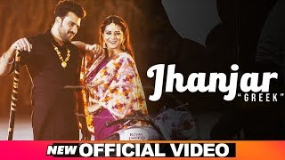 Jhanjar (Official Video) | Greek feat Akansha Sareen | Latest Punjabi Songs  2019 | Speed Records