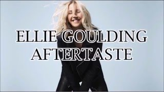 Aftertaste - Ellie Goulding Sub esp ingles