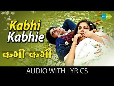 Kabhi Kabhi with lyrics | कभी कभी गाने के बोल | Kabhi Kabhie | Rakhee|Shashi Kapoor|Amitabh Bachhan