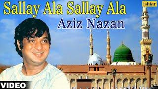 Sallay Ala Sallay Ala - Aziz Nazan