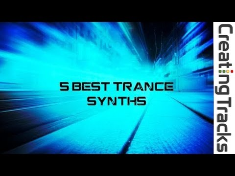 5 Best Synths - Creating Tracks