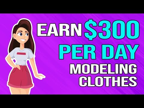 Earn $75-$300 Per Day Modeling Clothes (NEW EASY Way To Make Money Online)