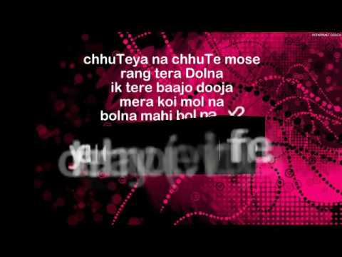 Bolna Mahi Bolna (Full Lyrics & English Translation)