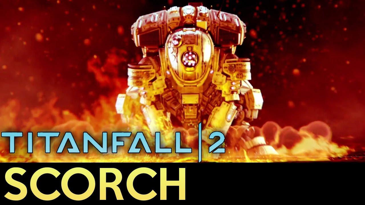 Titanfall 2 titan showcase scorch youtube - Epic titanfall 2 wallpapers ...