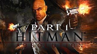 Hitman Absolution Walkthrough Gameplay - Part 1 - SHE