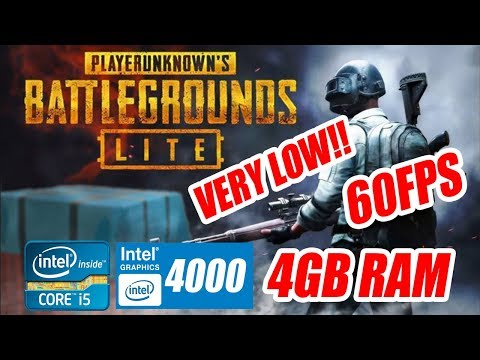 PUBG LITE ON A LOW END PC(INTEL HD 4000 AND 4GB RAM)