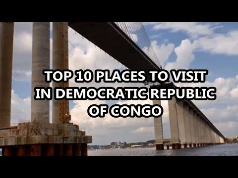 Best Places To Visit - Democratic Republic of Congo | Travel & Tourism