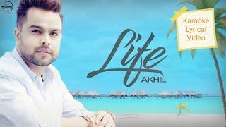 KARAOKE | Akhil Feat Adah Sharma | Life Official Video | Latest Punjabi Song | Lyrical Video