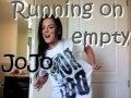 watch he video of JoJo - Running On Empty
