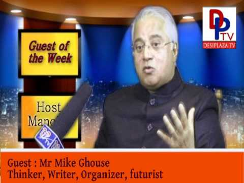 Guest of the Week, Mr. Mike ghouse, Speaker, Thinker, Writer Organizer