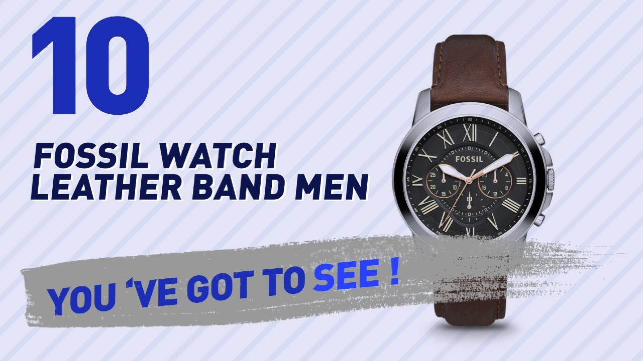 b0e201dd1 Top 10 Fossil Watch Leather Band Men // New & Popular 2017 - YouTube