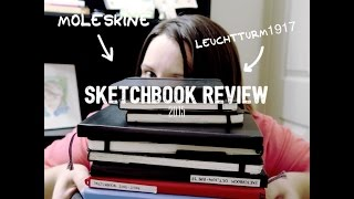 Sketchbook Review 2015 -Moleskine, Leuchtturm1917,Strathmore and more!!
