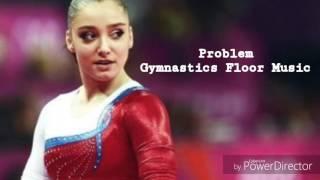 Problem Ariana Grandé - Gymnastics Floor Music