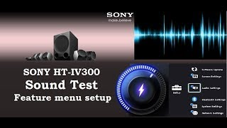 Sony HT-IV300 5.1 Channel Home Theater Sound Quality Test || Menu setup || Sound Review & Effects