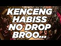 KENCENG HABIS NO DROP BROO .. !! DJ PALING ENAK DI DUNIA 2021