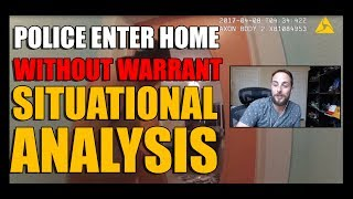 Police Enter Home Without Warrant - Situational Study