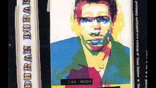 Duran Duran - Too much information