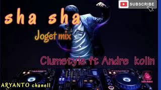 Download Sha sha joget mix _remix 2020_ clumstyle ft Andre kolin_