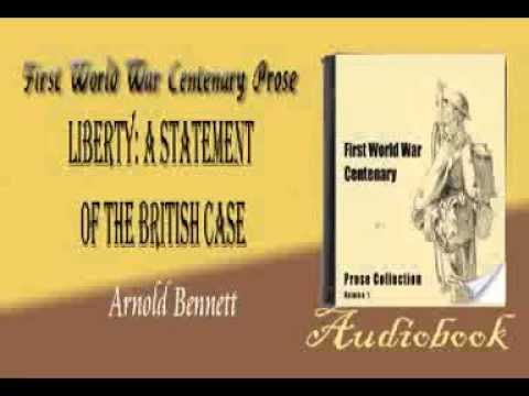 Liberty a Statement of the British Case Arnold Bennett audiobook