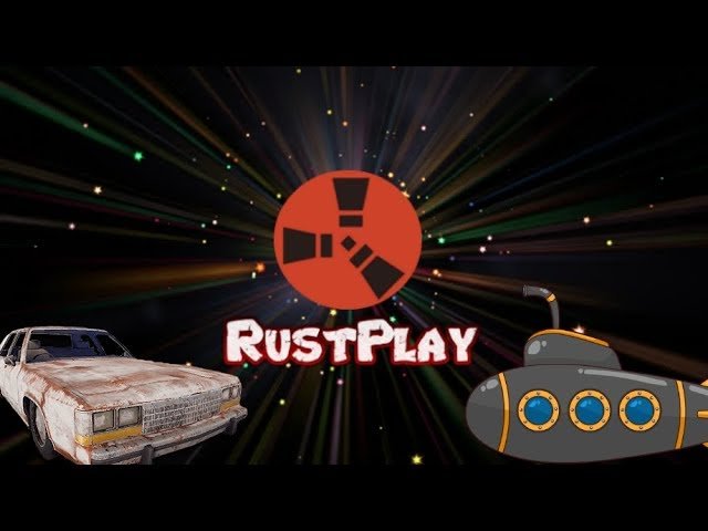 RustPlay Server Gameplay - Eclipse And Zach Drive The Car Submarine Rust