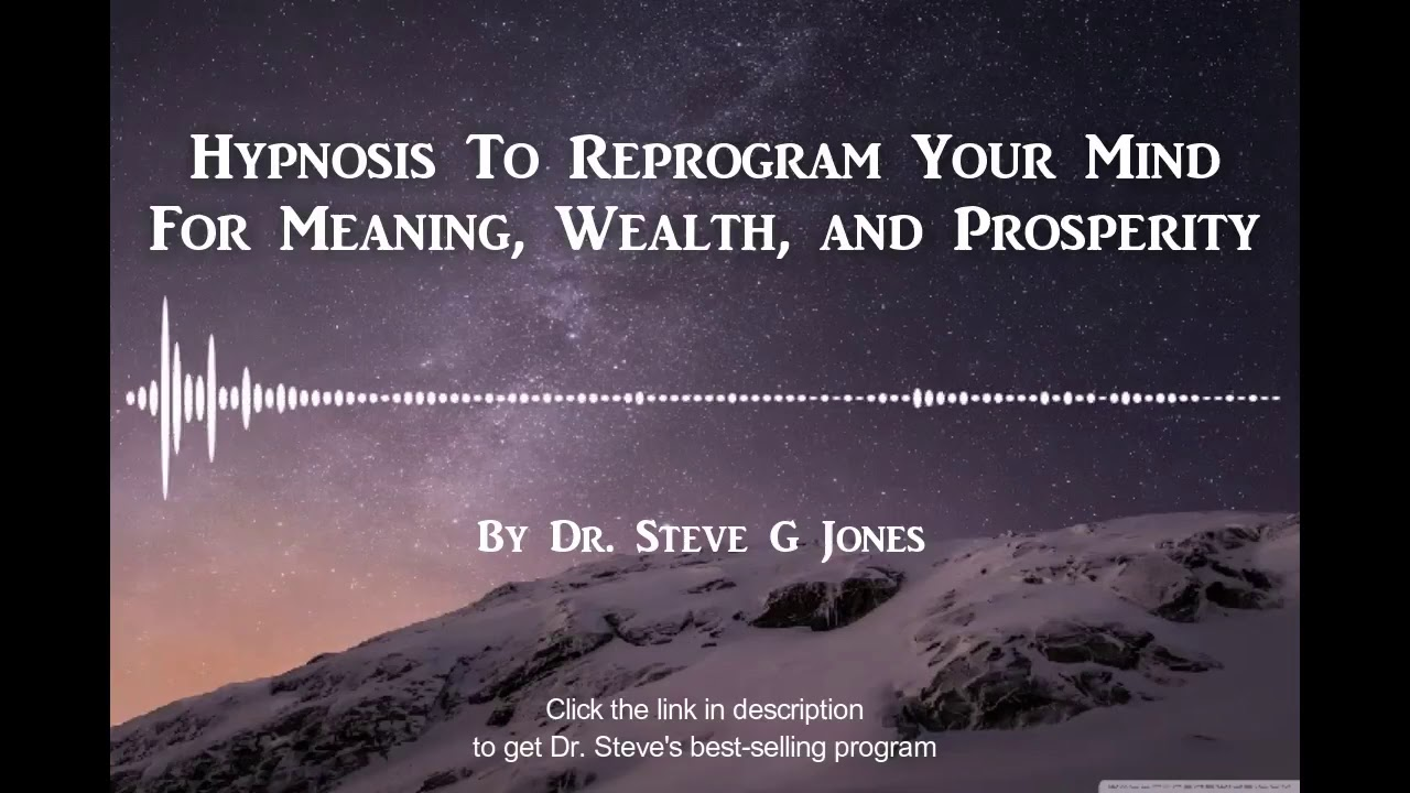 Reprogram Your Subconscious Mind For Meaningful Life and Wealth