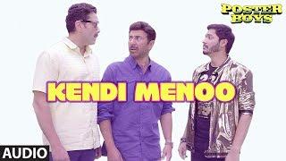 Kendi Menoo Full Song | Poster Boys |Sunny&BobbyDeol Shreyas Talpade |Rishi Rich Yash, Sukriti, Ikka