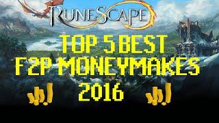 Runescape 3 - Top 5 Best F2P Money Making Methods 2017