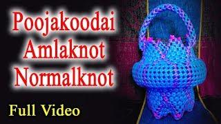 Poojakoodai Amlaknot with Normalknot - new model - Full Video