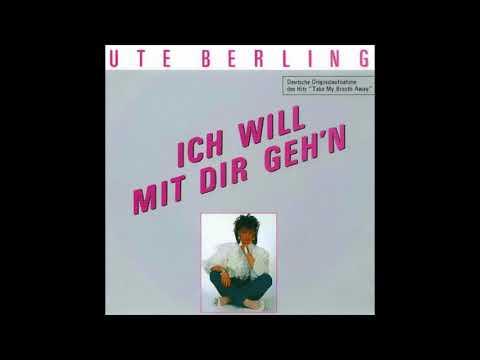Ute Berling  Ich will mit dir gehn Berlin  Take my breath away 1986