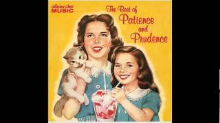 patience and prudence tonight you belong to me alternative take upbeat