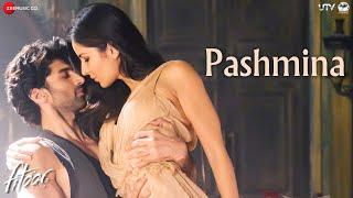 Pashmina - Full Song | Fitoor | Aditya Roy Kapur, Katrina Kaif | Amit Trivedi