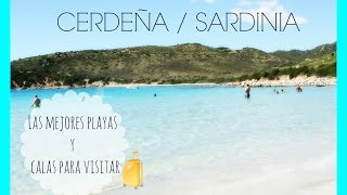CERDEÑA - PLAYAS Y CALAS PARA VISITAR /SARDINIA-BEACHES AND COVES TO VISIT