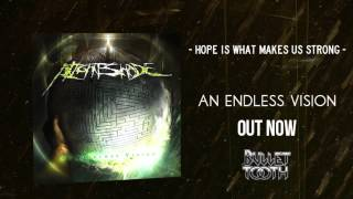 NightShade - Hope Is What Makes Us Strong (An Endless Vision / Bullet Tooth Records)