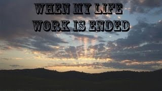 "Amish Mennonite Congregational Singing - ""When My Life Work is Ended"" with lyrics"