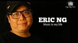 Eric Ng 黃韻仁  - Music is my life #FMSS