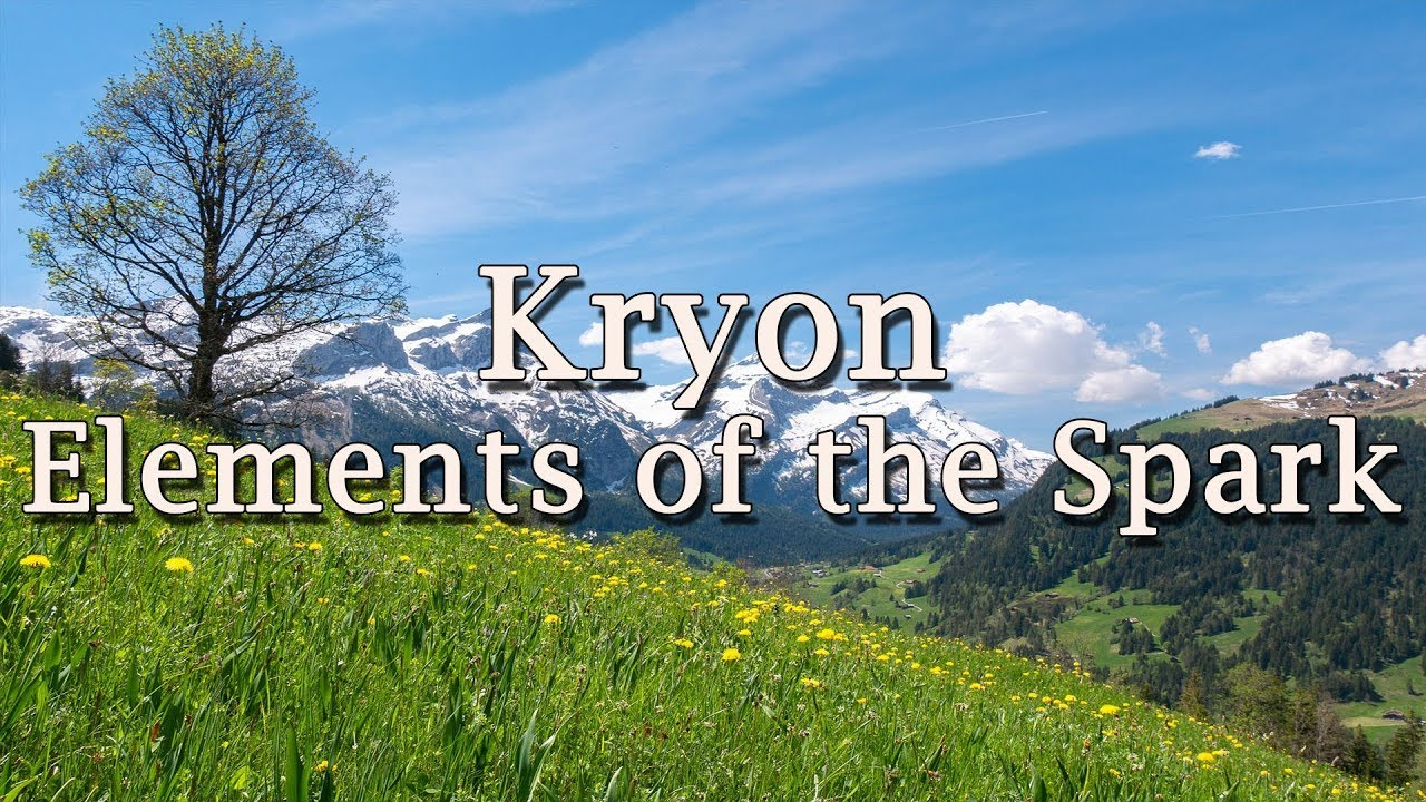 """Kryon – """"Elements of the Spark"""" – 2019 