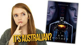 I am Mother (2019) Netflix Scifi Horror Movie Review