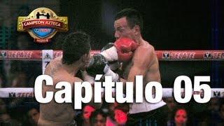 Campeón Azteca - Capítulo 5