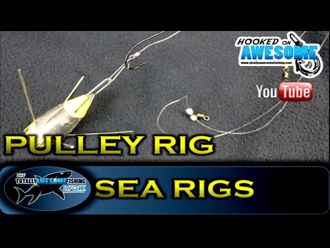 Sea Fishing Rigs - THE PULLEY RIG - TAFishing Show