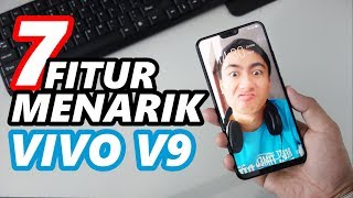 Download Video 7 Fitur Menarik VIVO V9 - Review Vivo V9 Indonesia MP3 3GP MP4
