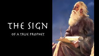 The Sign of A True Prophet-The Gift of Prophecy & The Church