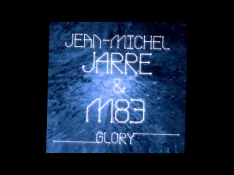 Jean Michel Jarre & M83 - Glory (Miguel Wisintainer)