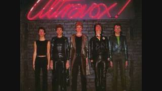 Ultravox - Life At Rainbow's End (For All The Tax Exiles On Main Street) - 1977