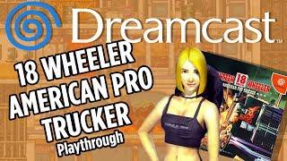 18 Wheeler American Pro Trucker - Dreamcast  -  Playthrough Highway Cat 1080p