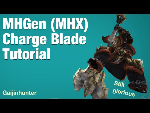 Monster Hunter Generations (MHX): Charge Blade Tutorial