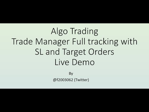 Python Algo Trading - 7 | Trade Manager Full tracking with SL and Target Orders + Live Demo