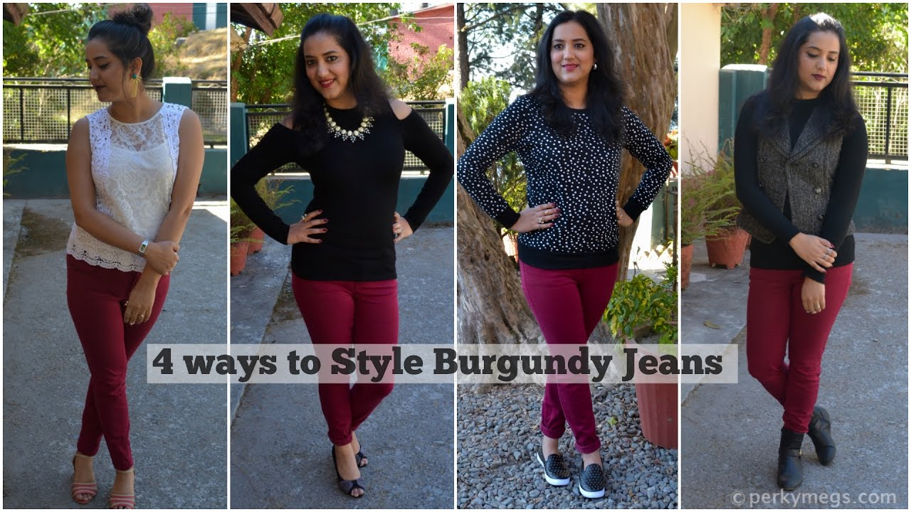 0b7986a3b How to wear burgundy jeans in 4 ways